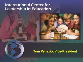 Tom Venezio, Vice-President