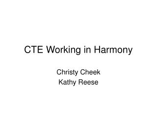 CTE Working in Harmony