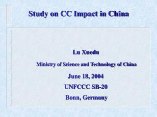 Study on CC Impact in China