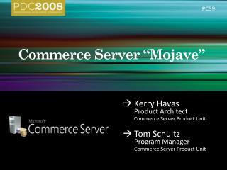 Commerce Server  Mojave