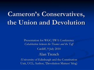 Cameron's Conservatives, the Union and Devolution