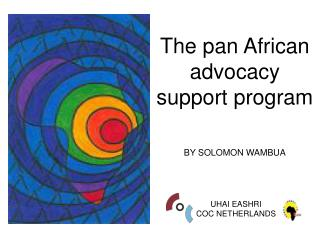 The pan African advocacy support program   BY  SOLOMON WAMBUA