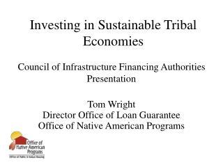 Investing in Sustainable Tribal Economies