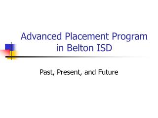 Advanced Placement Program in Belton ISD