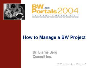 Dr. Bjarne Berg Comerit Inc.