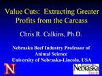 Value Cuts:  Extracting Greater Profits from the Carcass