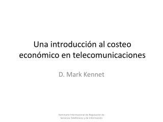 Una introducci n al costeo econ mico en telecomunicaciones