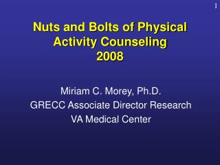 Nuts and Bolts of Physical Activity Counseling 2008