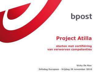 Project Atilla starten met certifiëring  van verworven competenties