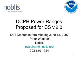 DCPR Power Ranges Proposed for CS v.2.0