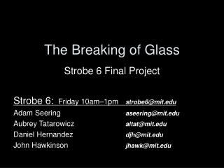 The Breaking of Glass