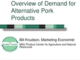 Overview of Demand for Alternative Pork Products