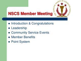 NSCS Member Meeting