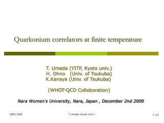 Quarkonium correlators at finite temperature
