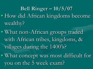 Bell Ringer – 10/5/07