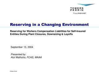 Reserving in a Changing Environment