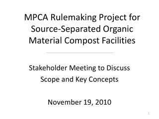 MPCA Rulemaking Project for  Source-Separated Organic Material Compost Facilities