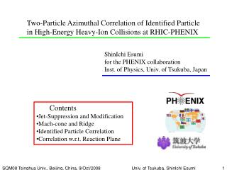 ShinIchi Esumi  for the PHENIX collaboration Inst. of Physics, Univ. of Tsukuba, Japan