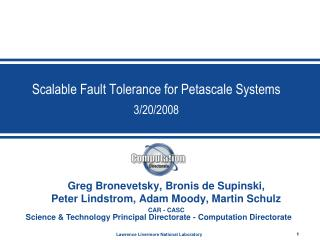 Scalable Fault Tolerance for Petascale Systems 3/20/2008