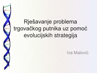 Rješavanje problema trgovačkog putnika uz pomoć evolucijskih strategija