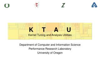 K     T     A     U Kernel Tuning and Analysis Utilities