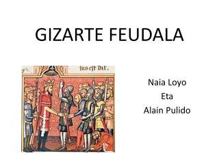 GIZARTE FEUDALA