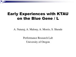 Early Experiences with KTAU on the Blue Gene / L