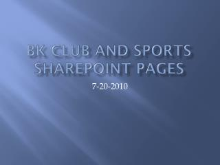 BK Club and Sports SharePoint Pages