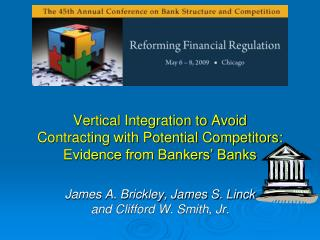 Vertical Integration to Avoid Contracting with Potential Competitors: Evidence from Bankers' Banks