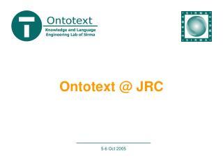 Ontotext @ JRC
