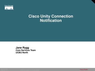 Cisco Unity Connection Notification