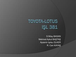 TOYOTA-lotus işl  381