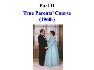 True Parents' Course  (1960-)