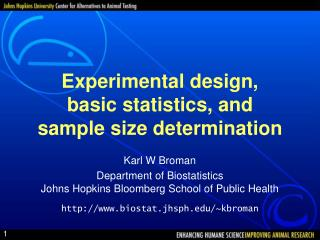 Experimental design, basic statistics, and sample size determination