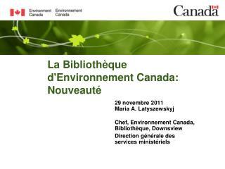 La Bibliothèque d'Environnement Canada: Nouveauté