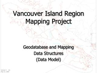 Vancouver Island Region Mapping Project