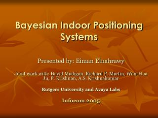 Bayesian Indoor Positioning Systems