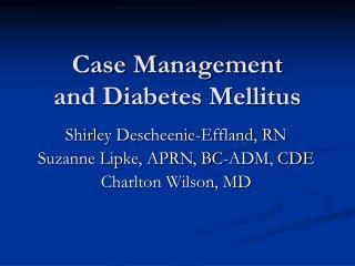 Case Management  and Diabetes Mellitus