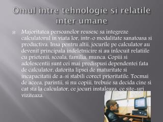 Omul intre tehnologie si  relatile  inter-umane