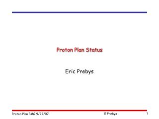Proton Plan Status