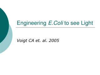 Engineering  E.Coli  to see Light
