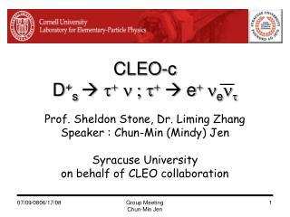 CLEO-c D + s          e   e  