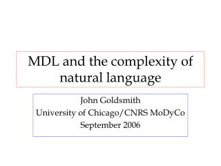 MDL and the complexity of natural language