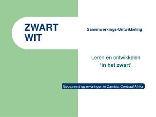 ZWART  Samenwerkings-Ontwikkeling WIT