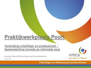 Henriëtte Nauta (VMCA) en Marjan van Doorn (Humanitas) Januari 2013