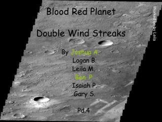 Blood Red Planet Double Wind Streaks