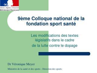 9ème Colloque national de la fondation sport santé