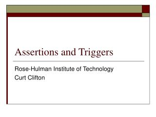 Assertions and Triggers