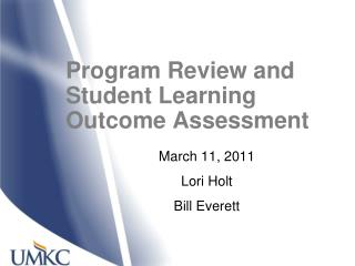 Program Review and Student Learning Outcome Assessment