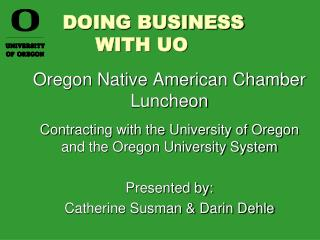 DOING BUSINESS    WITH UO